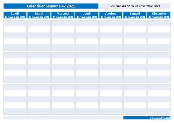 Semaine 47 2021 : dates, calendrier et planning hebdomadaire à